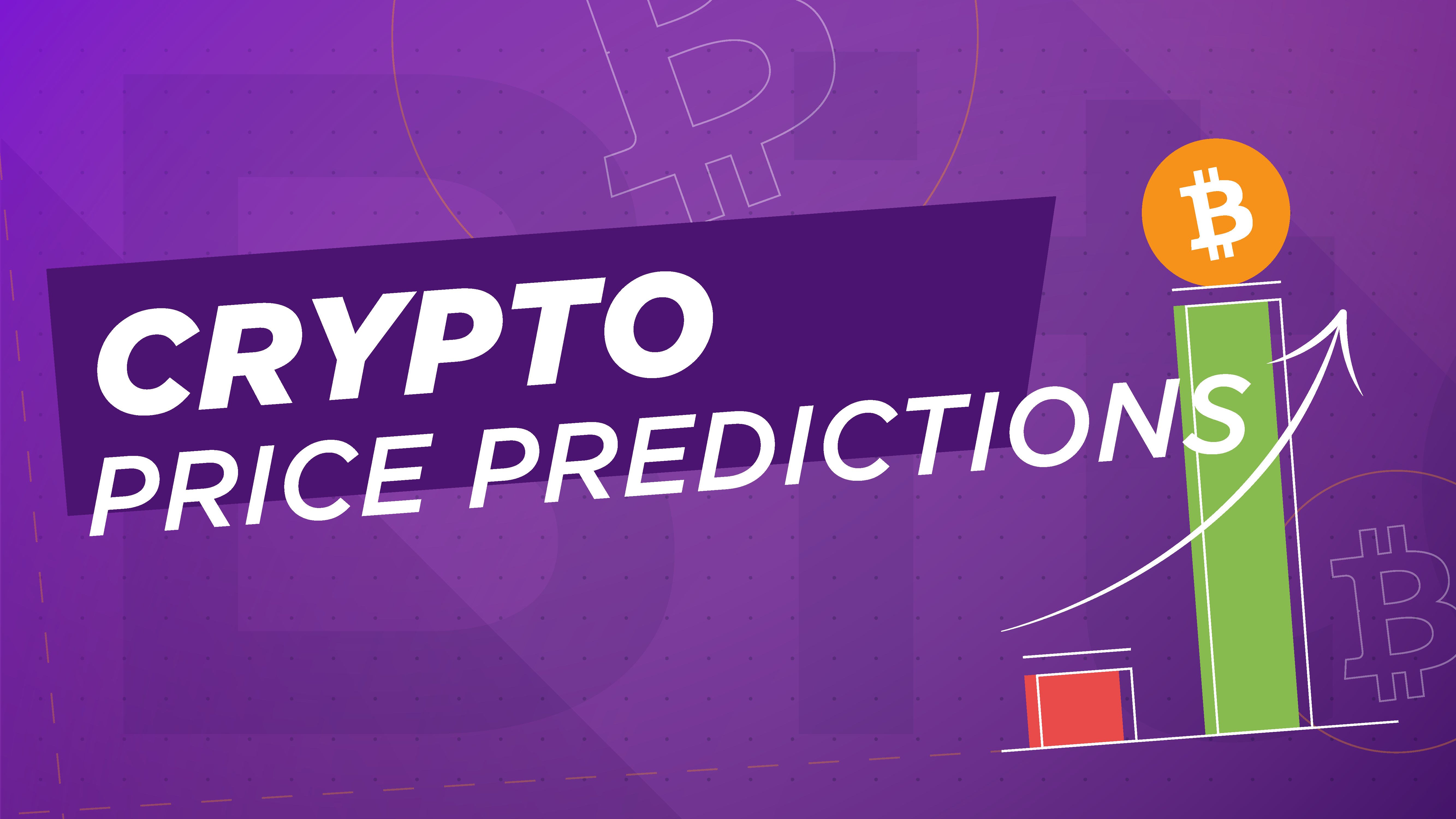 Crypto Price Predictions Bitcoin To 100 000 Ethereum To 3 000 More